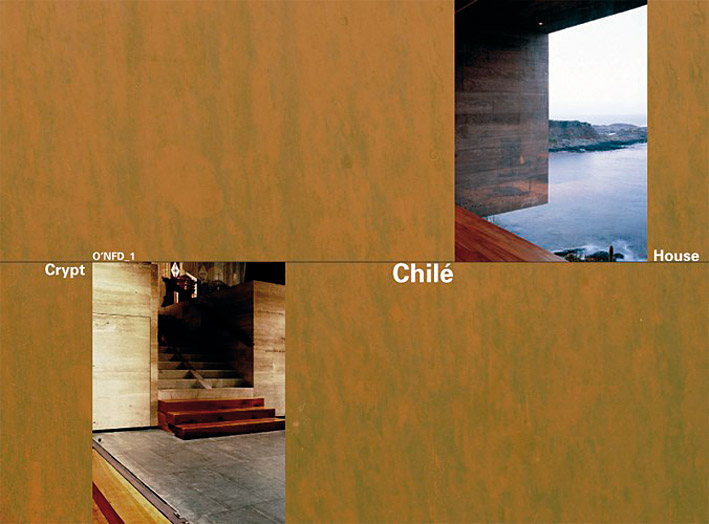 Chile. House at Punta Pite| 2003-06 by Smiljan Radic / Crypt in the Cathedral of Santiago de Chile| 1999-2006 by Rodrigo Perez de Arce